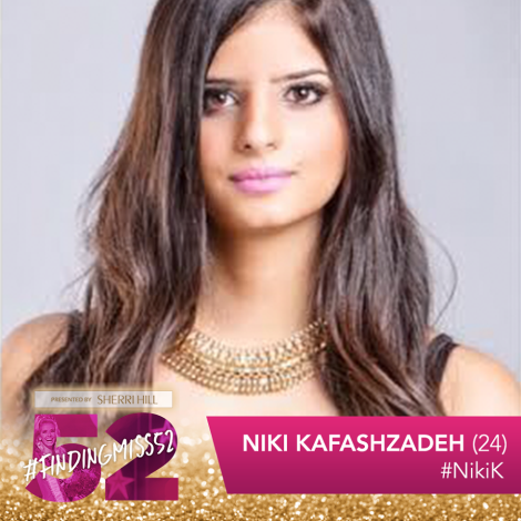 Niki Kafashzadeh is a top 10 finalist at this year's finding Miss 52