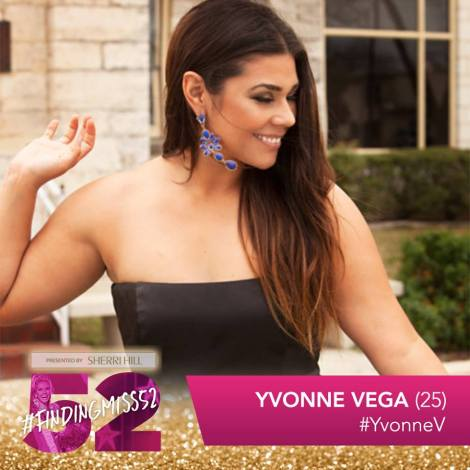 Yvonne Vega is a top 10 finalist at this year's finding Miss 52