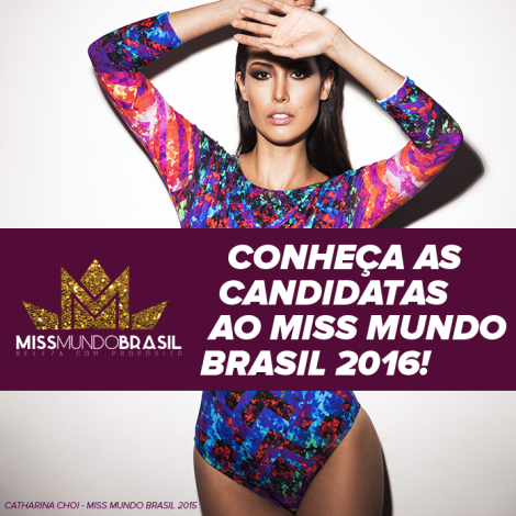 Miss Mundo Brasil 2016 will select Brazilian delegate for Miss World 2016 pageant